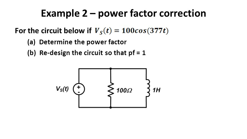 Example 2 – power factor correction