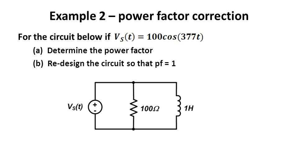 Example 2 – power factor correction