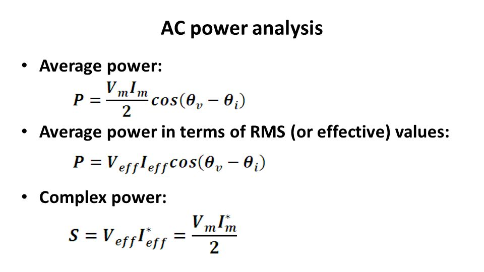 AC power analysis Average power: