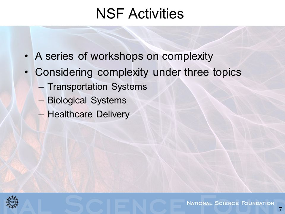 NSF Activities A series of workshops on complexity
