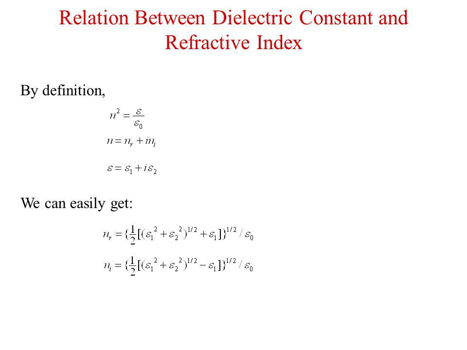 Relation Between Dielectric Constant and Refractive Index