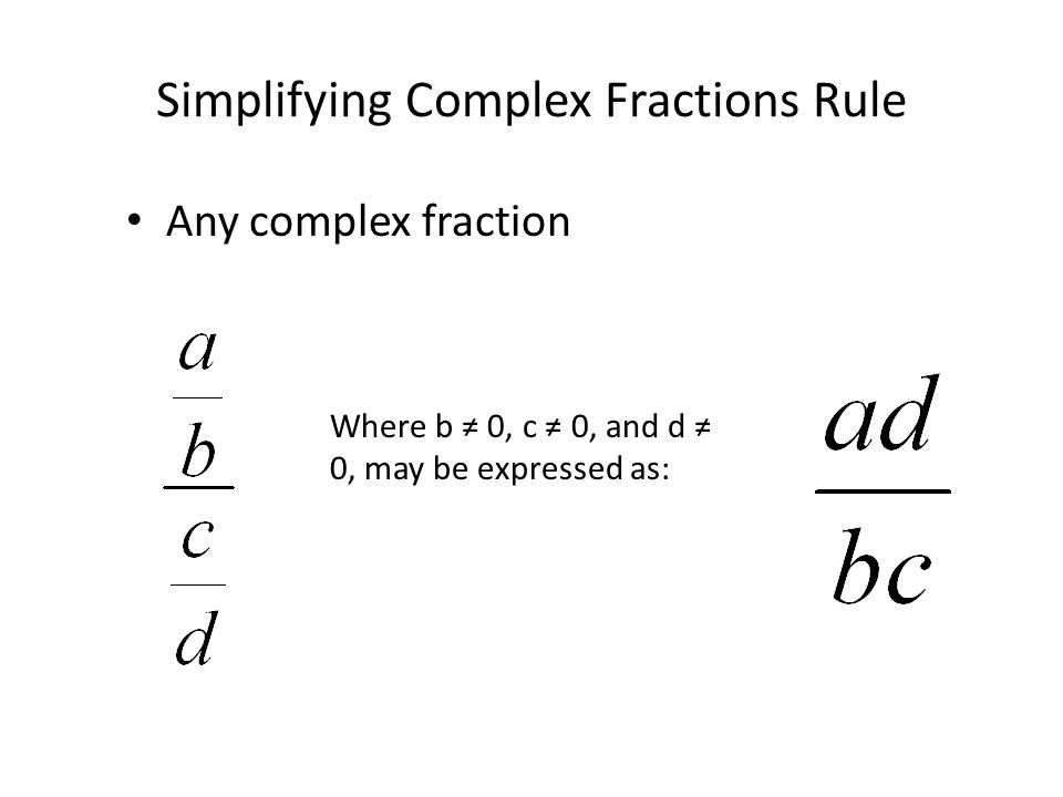 Simplifying Complex Fractions Rule