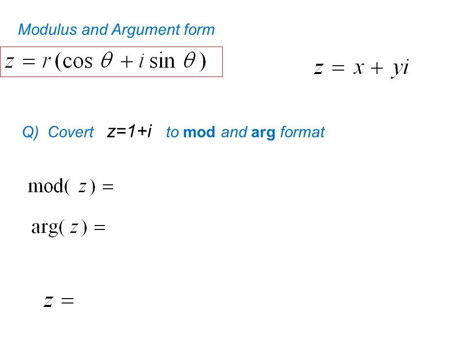 Modulus and Argument form