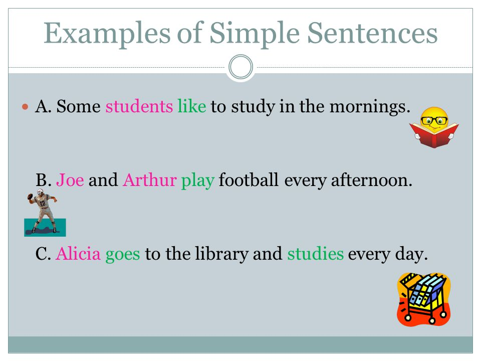Examples of Simple Sentences
