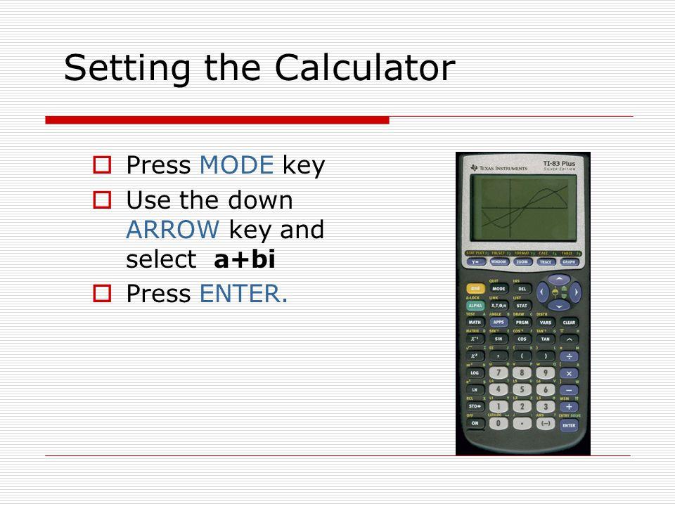 Setting the Calculator