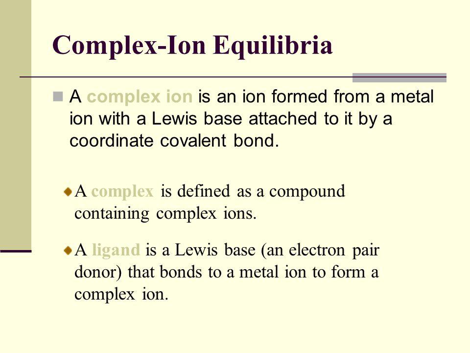 Complex-Ion Equilibria