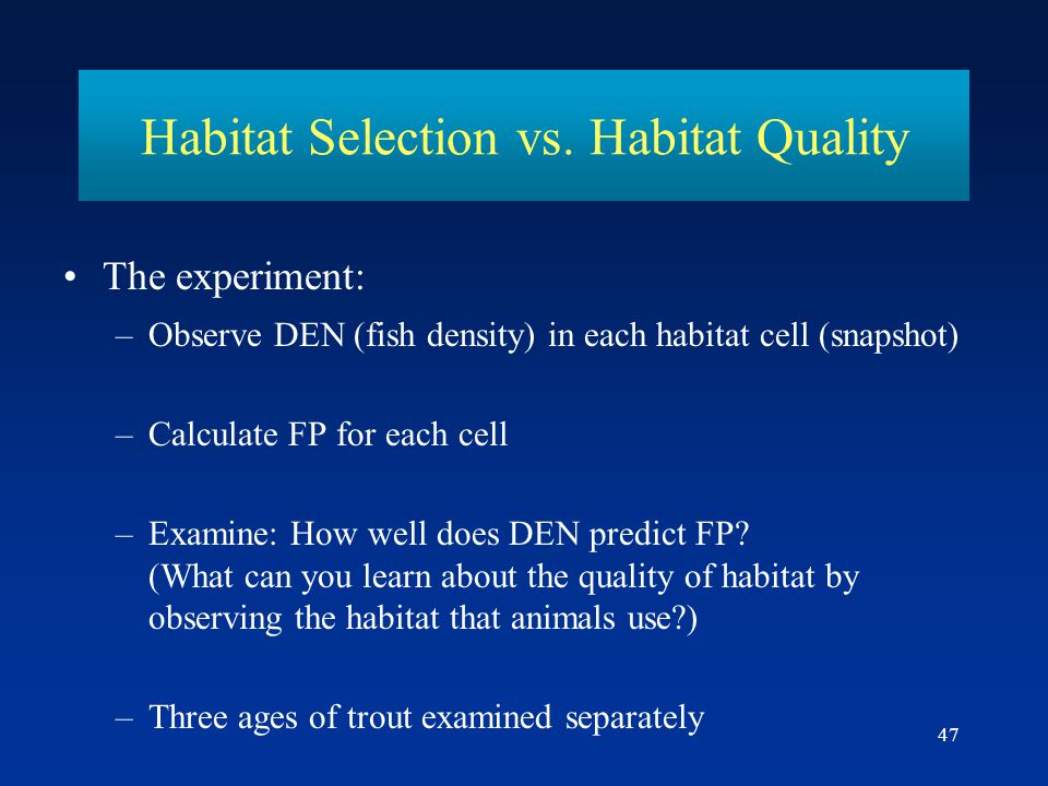 Habitat Selection vs. Habitat Quality