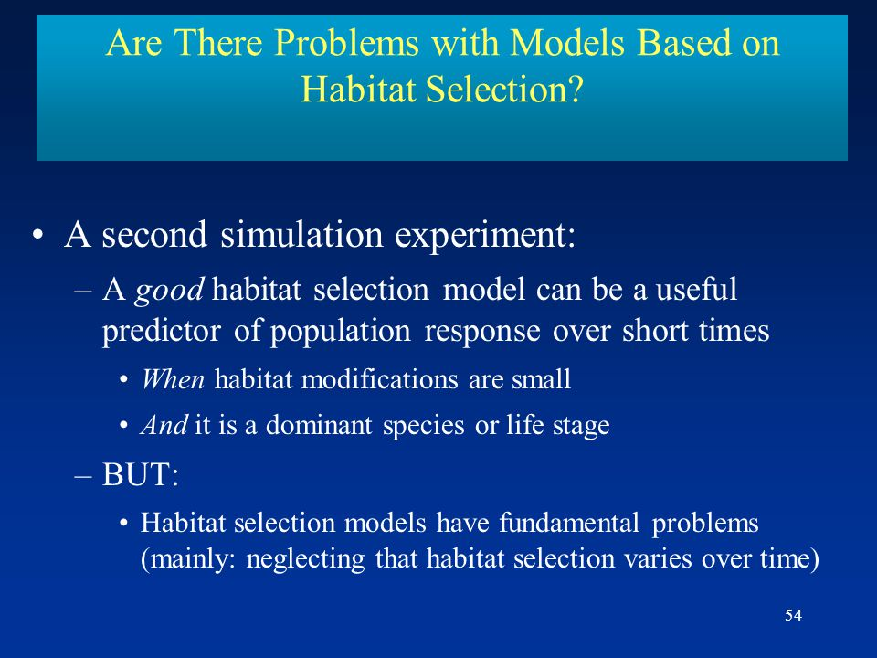 Are There Problems with Models Based on Habitat Selection