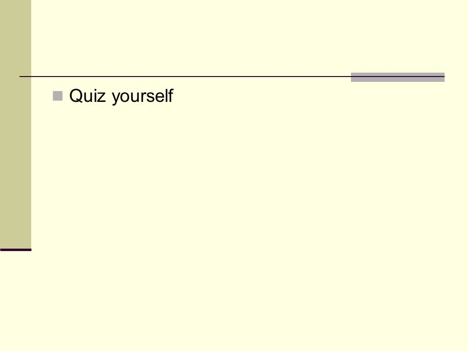 Quiz yourself