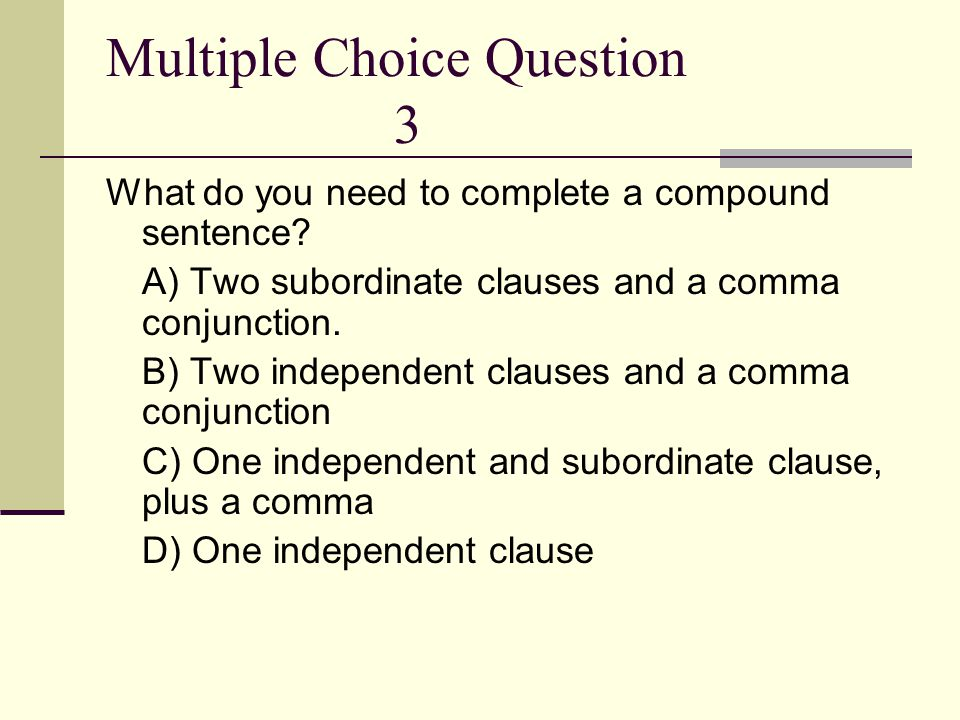 Multiple Choice Question 3