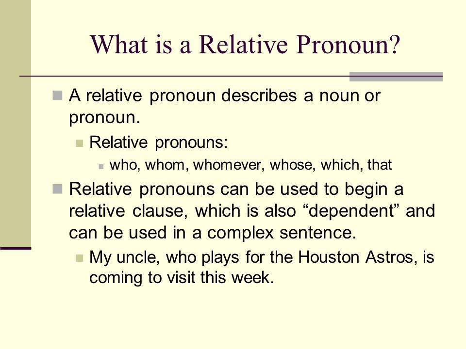 What is a Relative Pronoun