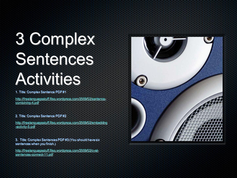 3 Complex Sentences Activities