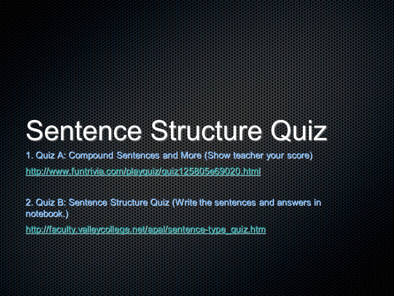 Sentence Structure Quiz