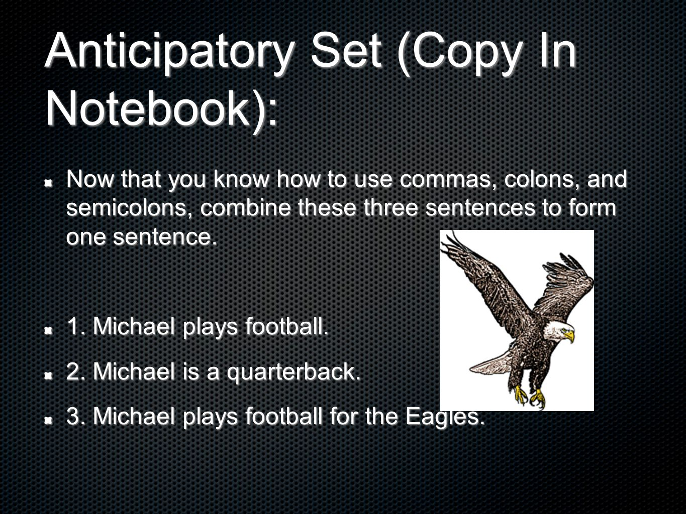 Anticipatory Set (Copy In Notebook):