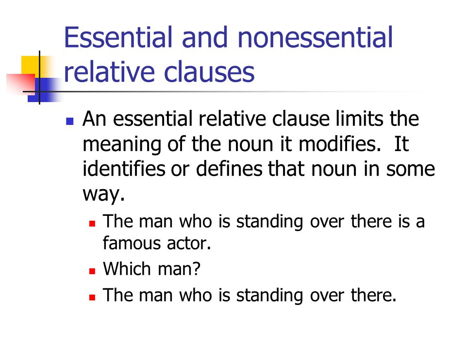 Essential and nonessential relative clauses