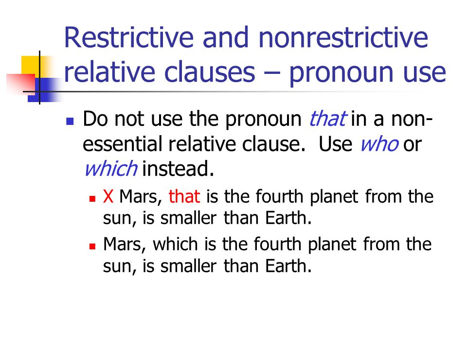 Restrictive and nonrestrictive relative clauses – pronoun use