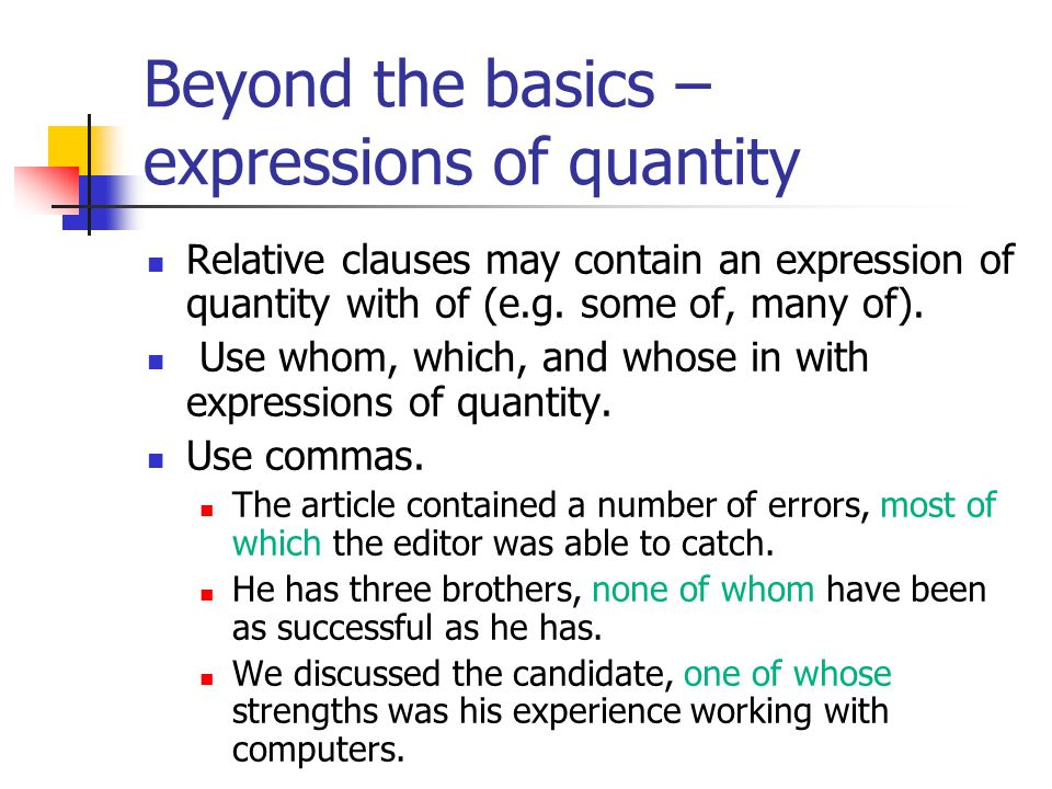 Beyond the basics – expressions of quantity