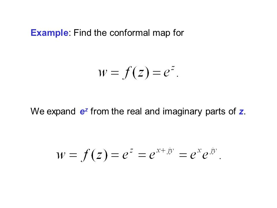 Example: Find the conformal map for