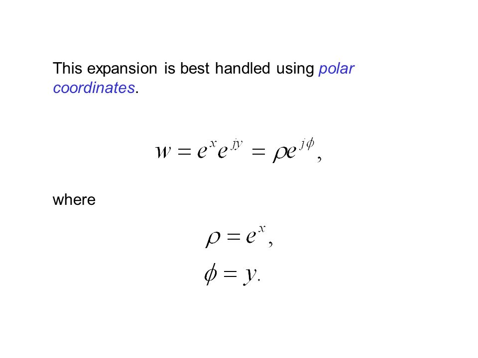 This expansion is best handled using polar coordinates.