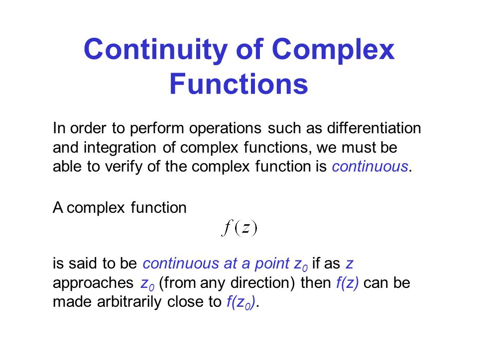 Continuity of Complex Functions