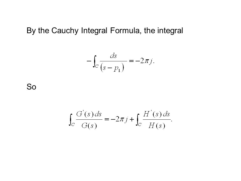 By the Cauchy Integral Formula, the integral