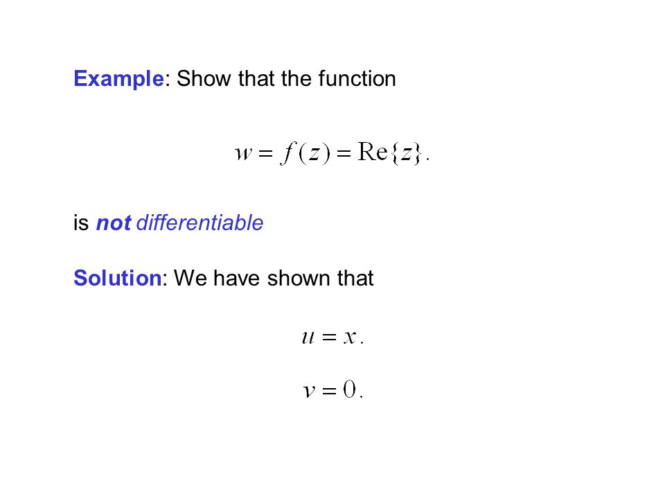 Example: Show that the function