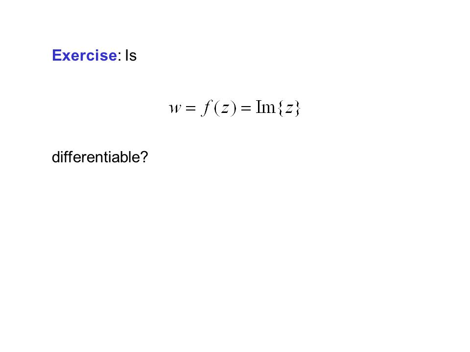 Exercise: Is differentiable