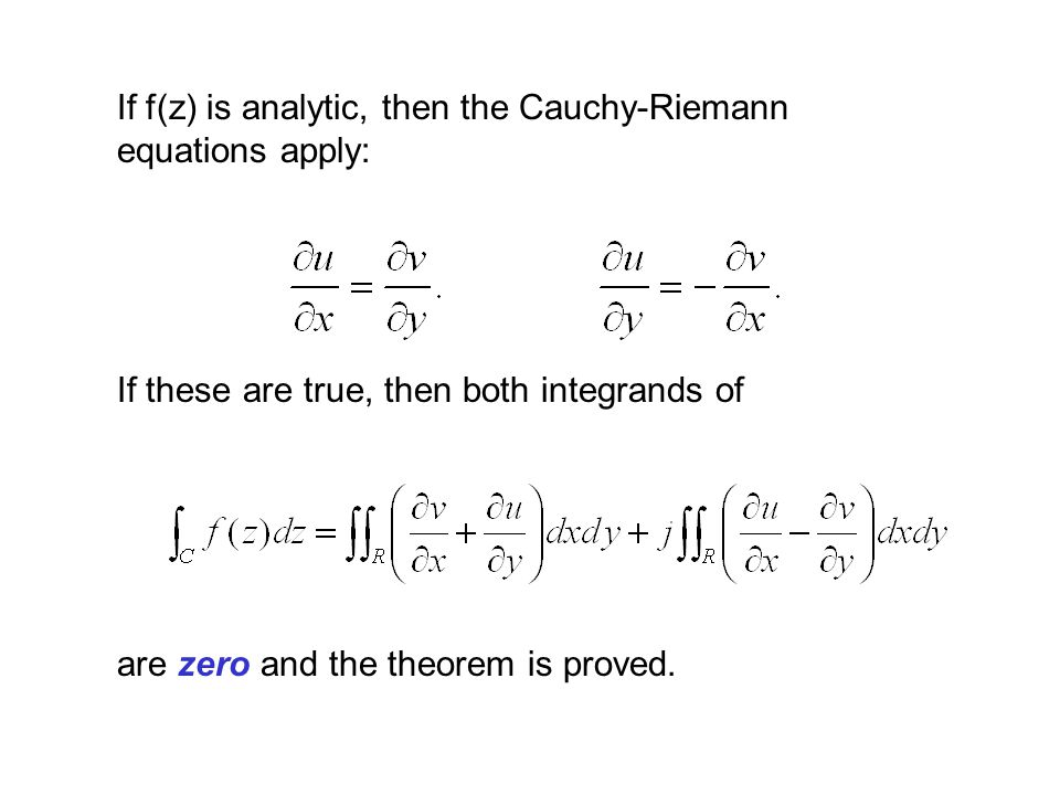 If f(z) is analytic, then the Cauchy-Riemann equations apply: