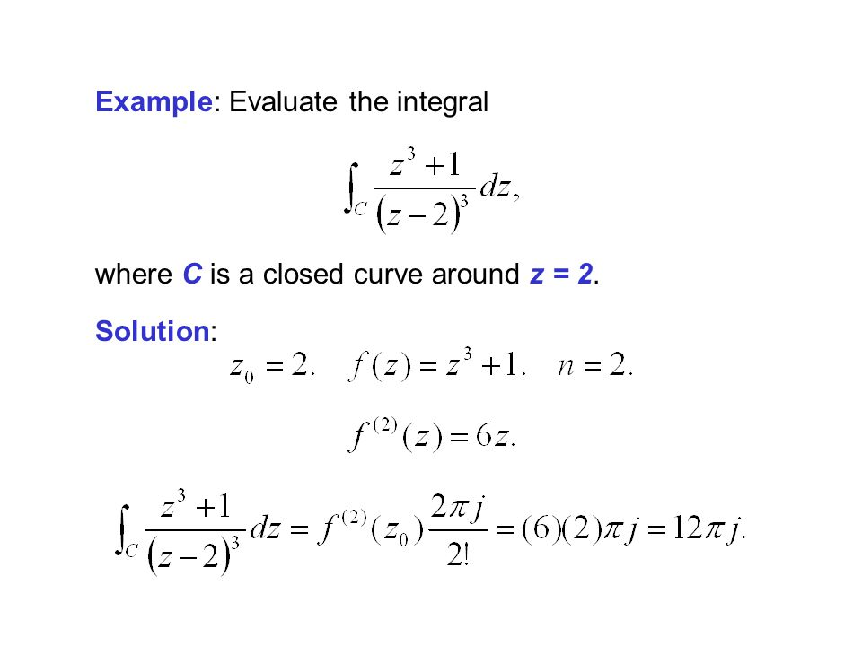 Example: Evaluate the integral