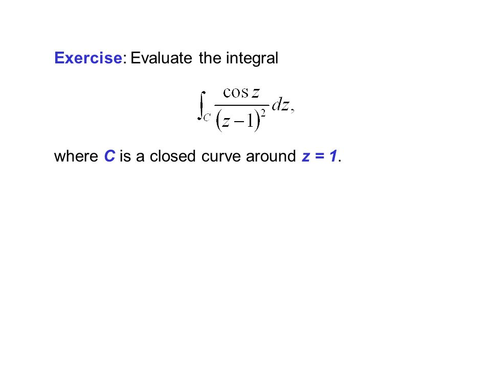 Exercise: Evaluate the integral