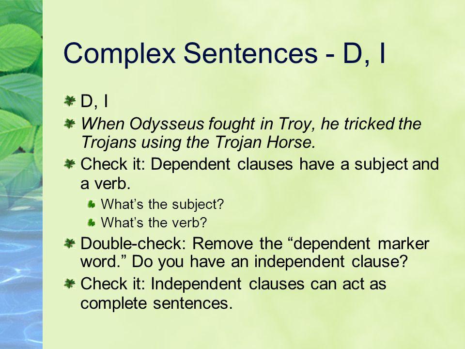 Complex Sentences - D, I D, I