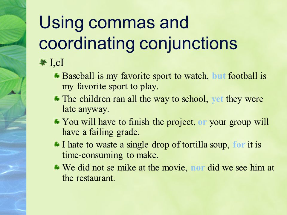 Using commas and coordinating conjunctions