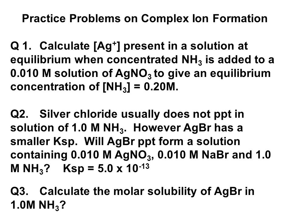 Practice Problems on Complex Ion Formation