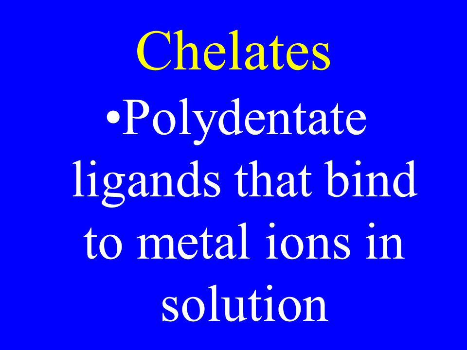 Polydentate ligands that bind to metal ions in solution
