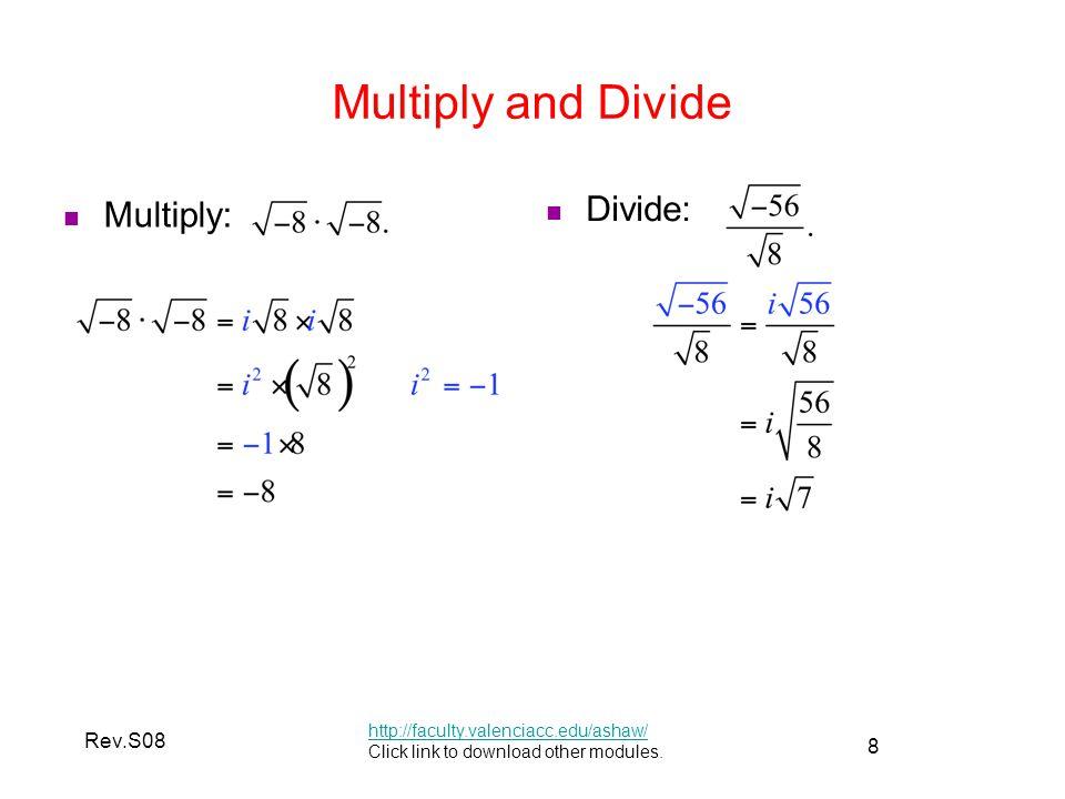 Multiply and Divide Multiply: Divide: Rev.S08