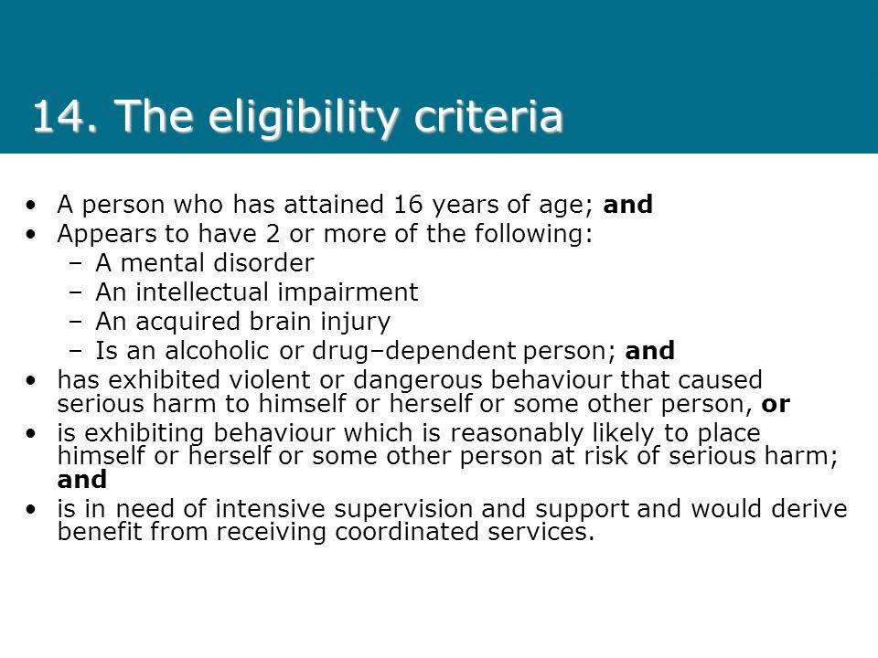 14. The eligibility criteria