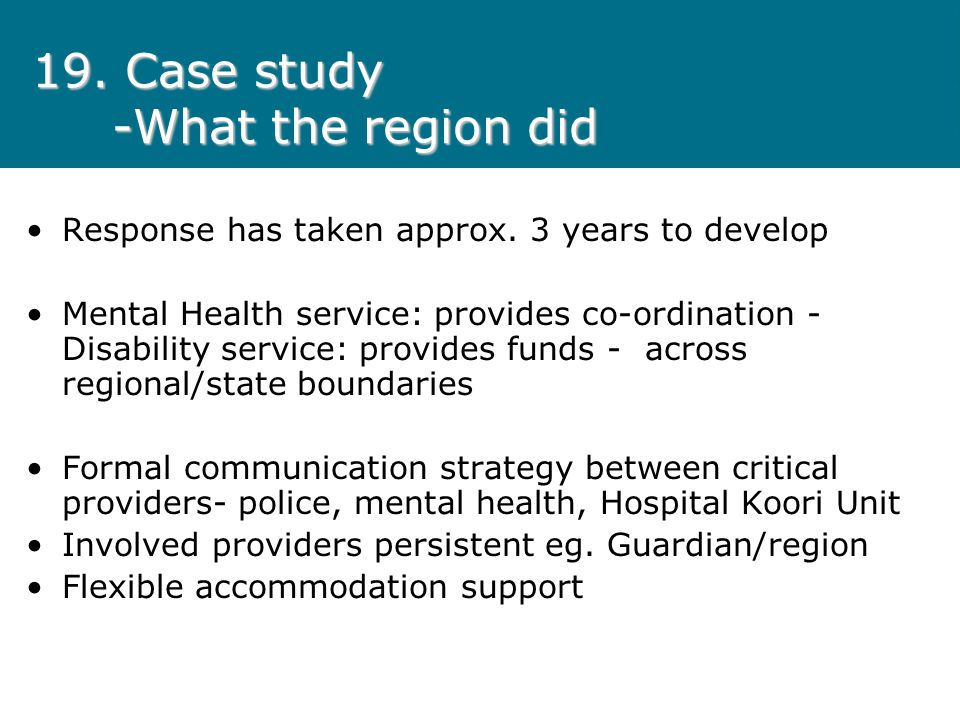 19. Case study -What the region did