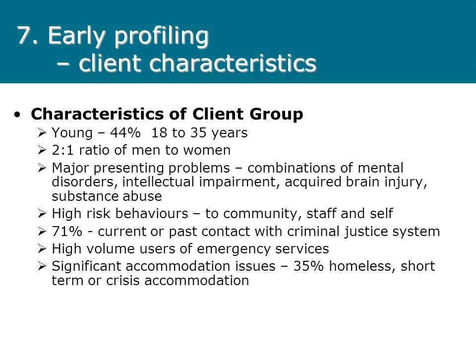 7. Early profiling – client characteristics
