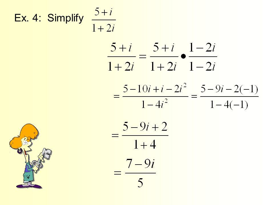 Ex. 4: Simplify
