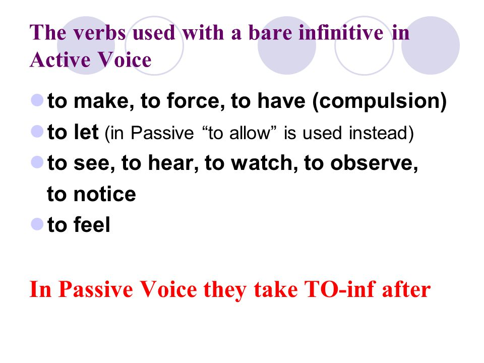 The verbs used with a bare infinitive in Active Voice
