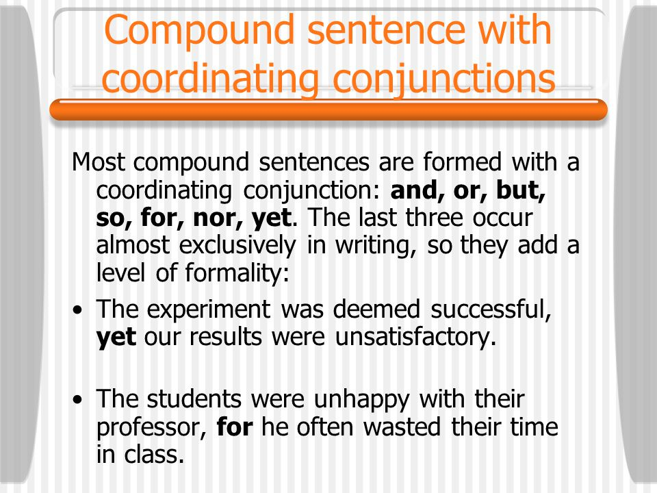 Compound sentence with coordinating conjunctions