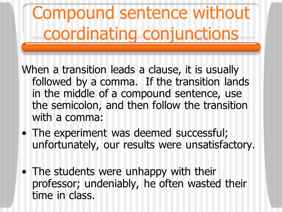 Compound sentence without coordinating conjunctions