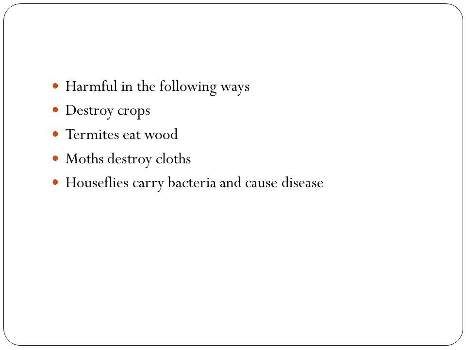 Harmful in the following ways