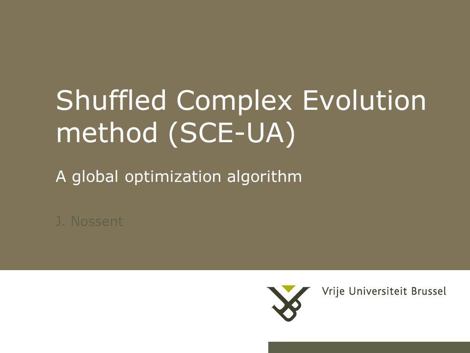 Shuffled Complex Evolution method (SCE-UA) A global optimization algorithm