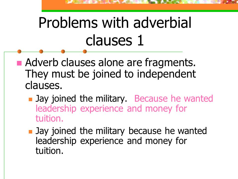 Problems with adverbial clauses 1