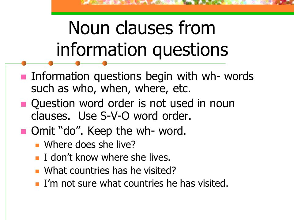 Noun clauses from information questions