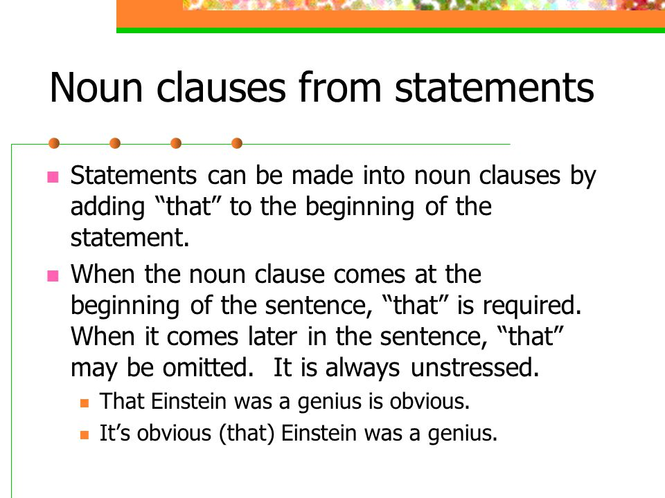 Noun clauses from statements