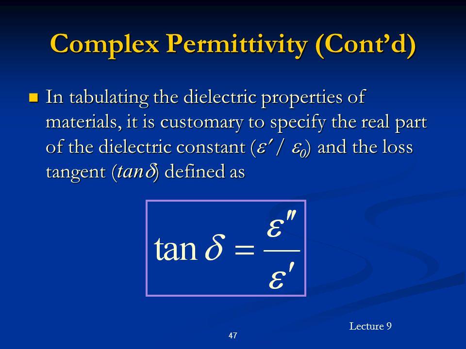 Complex Permittivity (Cont'd)