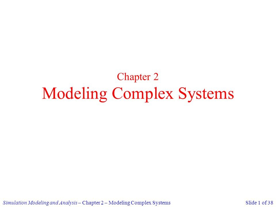 Chapter 2 Modeling Complex Systems