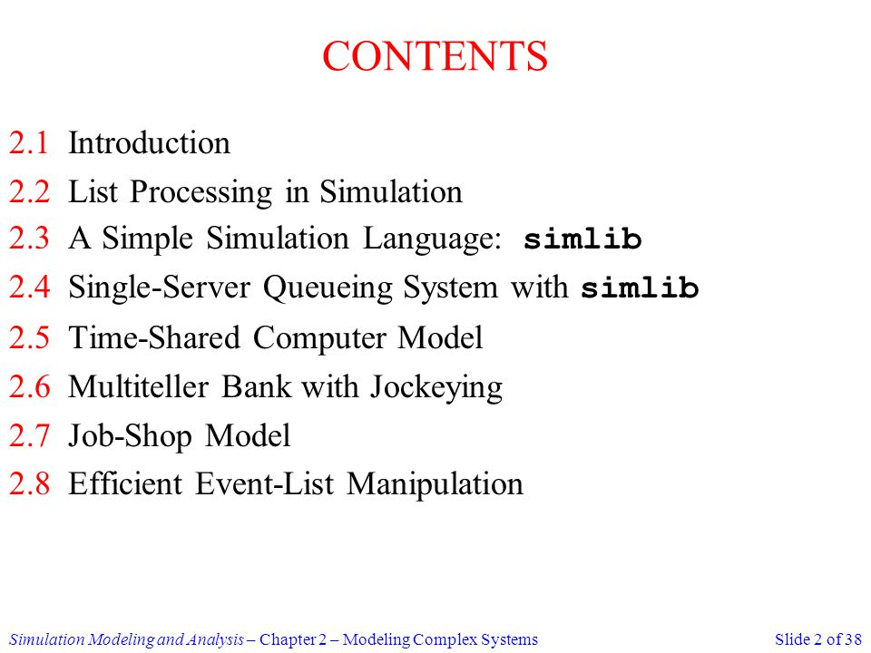 CONTENTS 2.1 Introduction 2.2 List Processing in Simulation